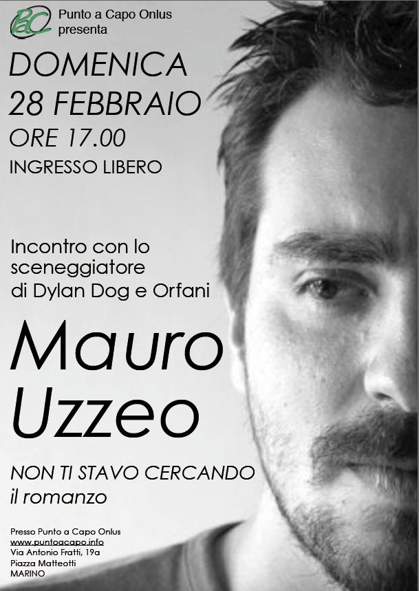 Mauro Uzzeo, autore di Dylan Dog e Orfani ospite di Punto a Capo Onlus il 28 febbraio