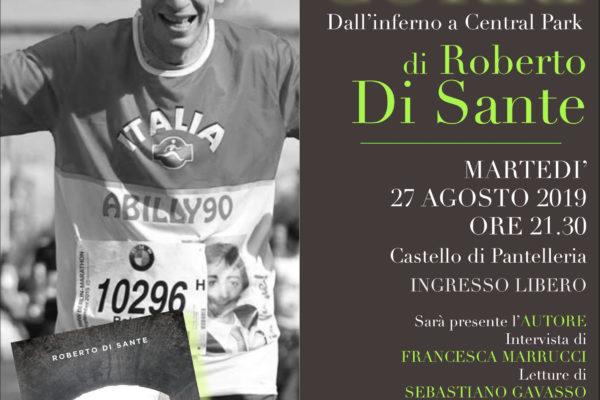 Pantelleria: Roberto Di Sante, scrittore, autore teatrale e giornalista, presenterà al Castello Medievale il suo ultimo libro  CORRI MARTEDI'27 AGOSTO 2019ORE 21.30